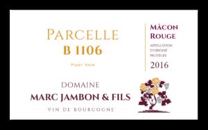 Parcelle B 1106 - Mâcon-Rouge - Domaine Marc JAMBON et Fils - PIERRECLOS