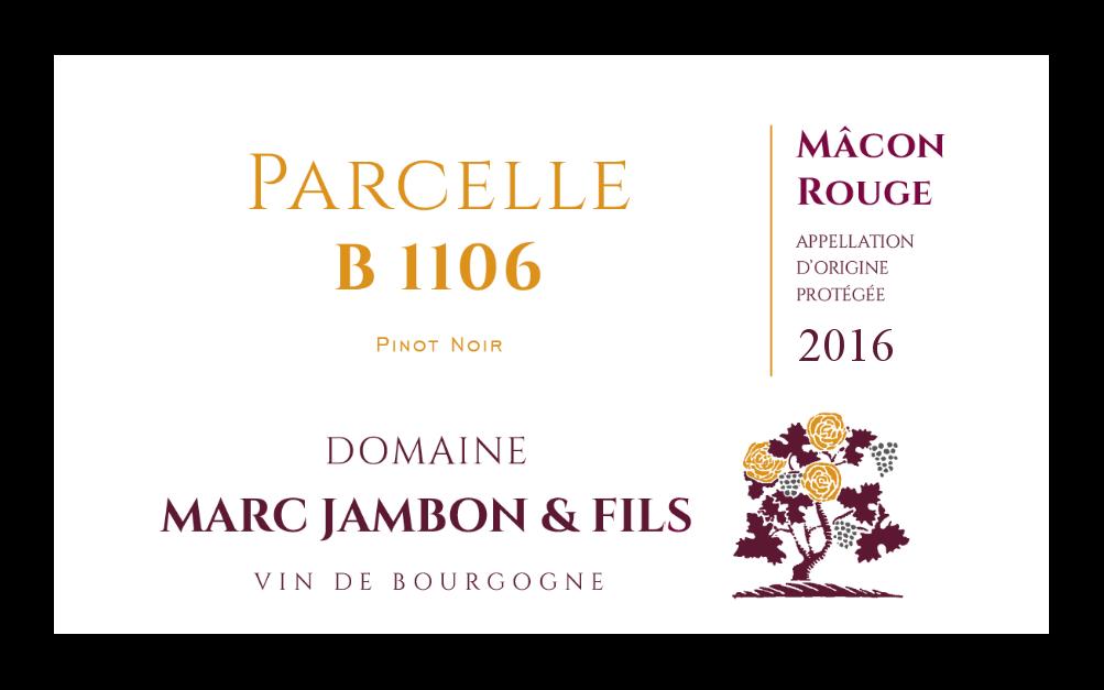 Mâcon-Rouge Pinot-Noir Parcelle B1106 Domaine Marc JAMBON et Fils