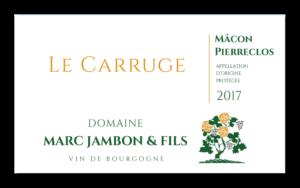 Le Carruge - Mâcon-Pierreclos - Domaine Marc JAMBON et Fils - PIERRECLOS