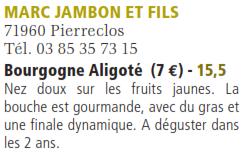 Bourgogne Aligoté 2016 domaine Marc JAMBON et Fils - 15.5/20