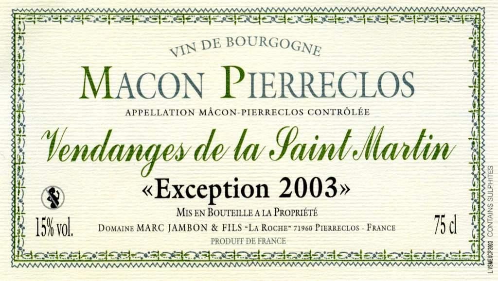 Macon-Pierreclos Rosé Liquoreux - Vendanges de la Saint-Martin Exception 2003 - Domaine Marc JAMBON et Fils - Gamay