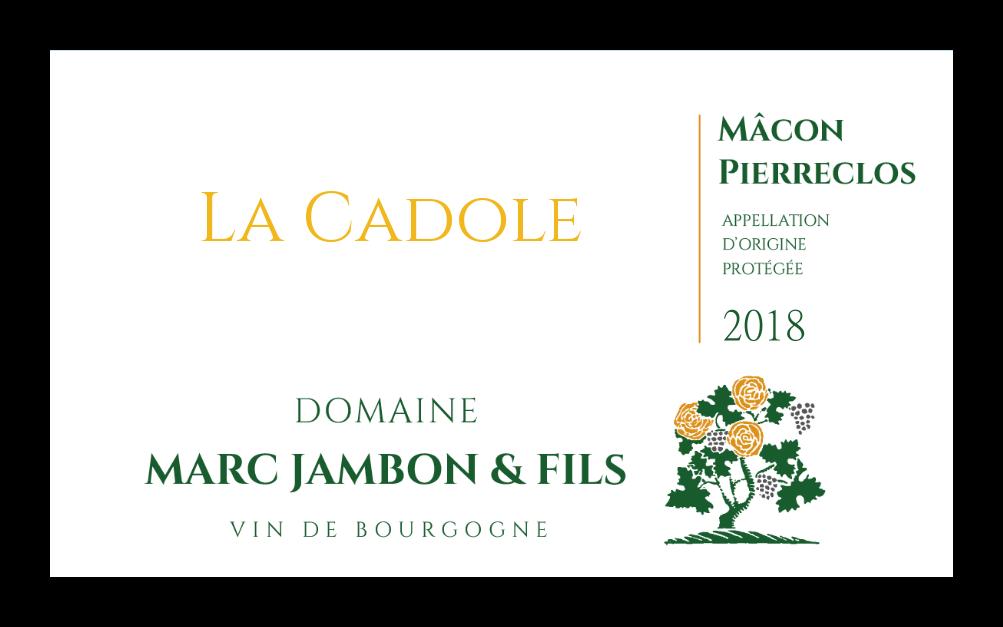 Mâcon-Pierreclos La Cadole - Domaine Marc JAMBON et Fils