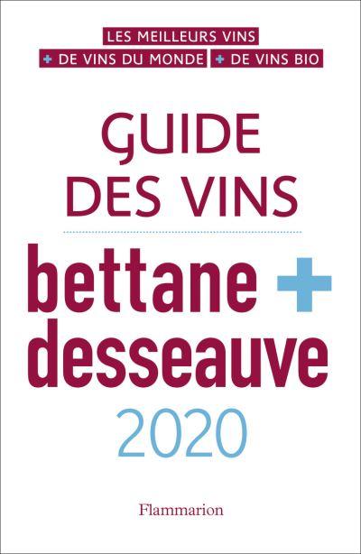 Le Domaine fait son entrée dans le Guide BETTANE & DESSEAUVE ...